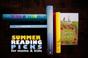 Summer Reading Picks for Moms & Kids